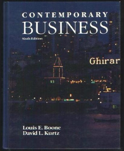 Contemporary business (The Dryden Press series in management) (9780030275593) by Louis E Boone