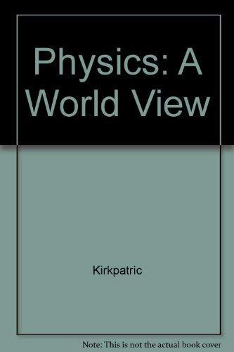 9780030276279: Physics: A World View