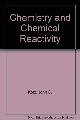 9780030276620: Chemistry and Chemical Reactivity
