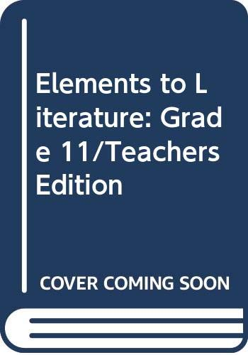9780030277320: Elements to Literature: Grade 11/Teachers Edition