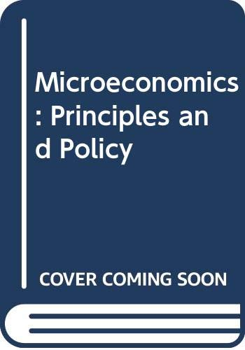 9780030281068: Microeconomics: Principles and Policy