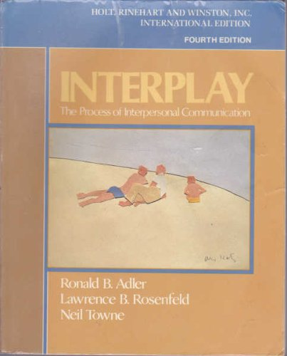 9780030282324: Interplay: The Process of Interpersonal Communication/Instructors Manual and Test Bank