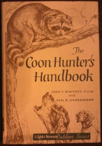9780030282355: Coon Hunter's Handbook