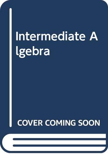 9780030282898: Intermediate Algebra