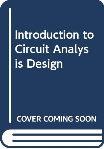 9780030282942: Introduction to Circuit Analysis Design
