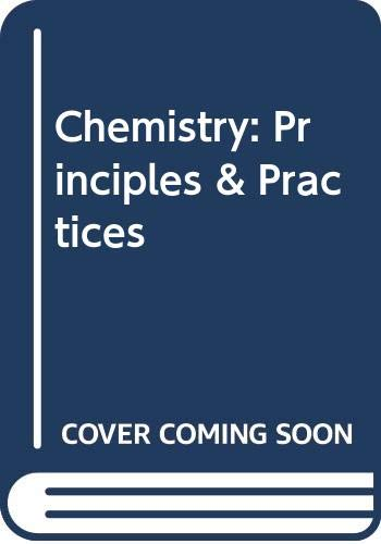 9780030283581: Chemistry: Principles & Practices