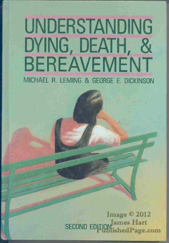 9780030283772: Leming Understanding Dying, Death, & Bereavement.