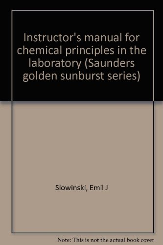 9780030285325: Instructor's manual for chemical principles in the laboratory (Saunders golden sunburst series)
