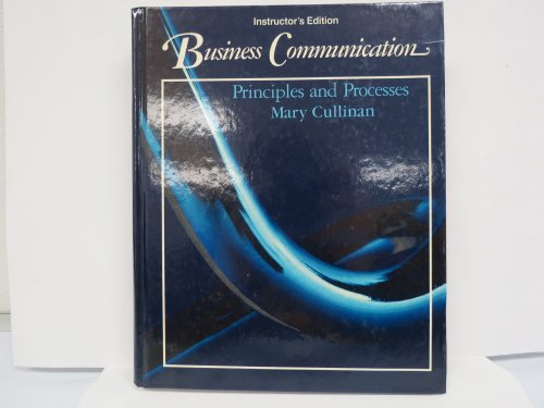 9780030286322: Business communication: Principles and processes