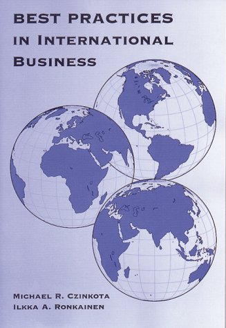 Best Practices in International Business: Michael R. Czinkota,