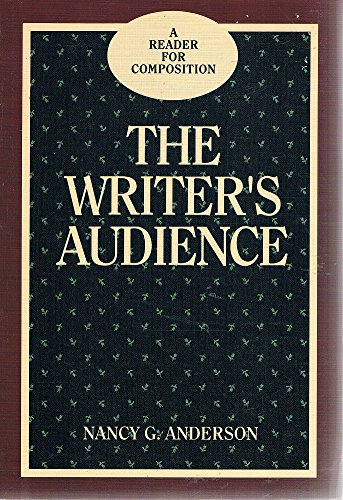 9780030287732: The Writer's Audience: A Reader for Composition