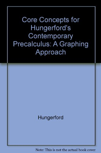 9780030287763: Core Concepts for Hungerford's Contemporary Precalculus: A Graphing Approach