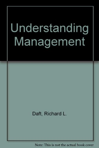 Understanding Management (0030287960) by Daft, Richard L.