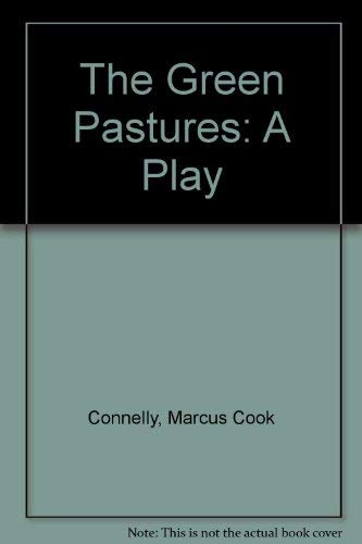 9780030288050: Green Pastures, a Play