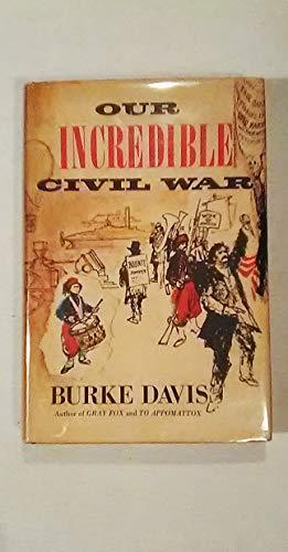 9780030289002: Our Incredible Civil War