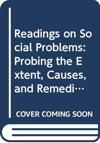 9780030289132: Readings on Social Problems: Probing the Extent, Causes, and Remedies of America's Social Problems