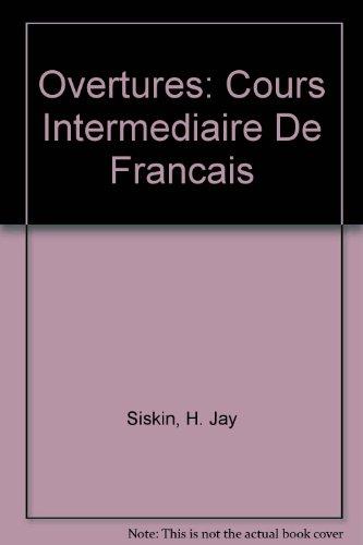 9780030289330: Ouvertures: Cours intermediaire de français (Text/Audio CD Package)