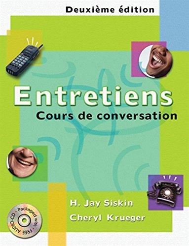 9780030290466: Entretiens: Cours de conversation (with Audio CD) (World Languages)