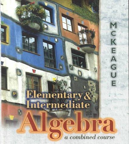 9780030291074: Elementary & Intermediate Algebra: A Combined Course