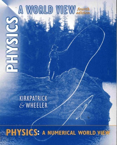 9780030291623: Physics: A Numerical World View, 4th for Physics: A World View, 4th
