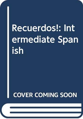 9780030292835: Recuerdos!: Intermediate Spanish