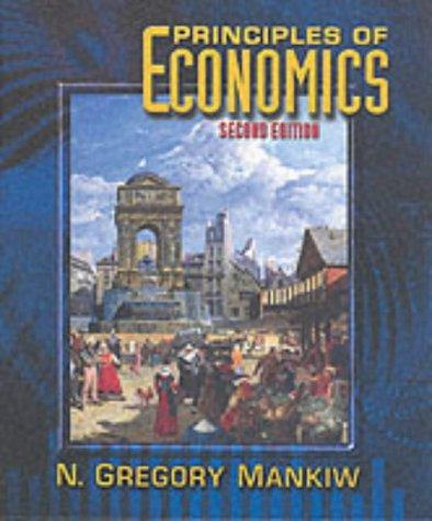 Principles of Economics: N Gregory Mankiw