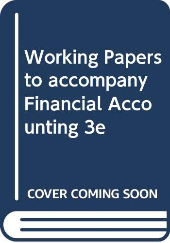 9780030294464: Working Papers to accompany Financial Accounting 3e