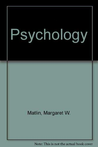 Psychology: Matlin, Margaret W.