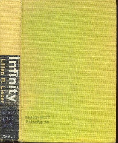 Infinity: Beyond the Beyond the Beyond: Lieber, Lillian R.