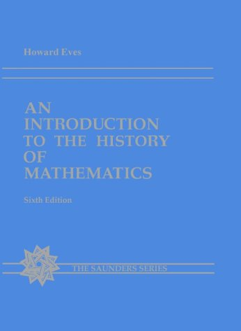 9780030295584: An Introduction to the History of Mathematics (Saunders Series)