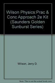 9780030297892: Wilson Physics:Prac & Conc Approach 2e Kit (SAUNDERS GOLDEN SUNBURST SERIES)
