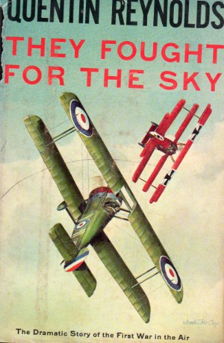 9780030298004: They Fought for the Sky: The Dramatic Story of the First War in the Air
