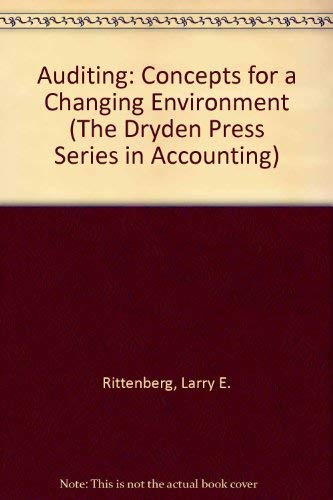 9780030299193: Auditing: Concepts for a Changing Environment (The Dryden Press Series in Accounting)
