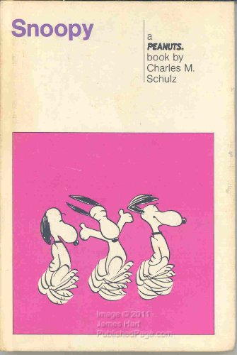 Snoopy : A Peanuts Book: Charles M. Schulz