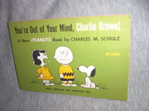 9780030299353: You're Out of Your Mind, Charlie Brown