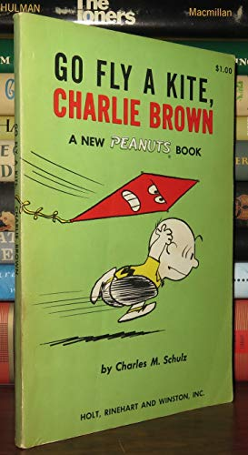 9780030299506: Go Fly a Kite, Charlie Brown: A New Peanuts Book