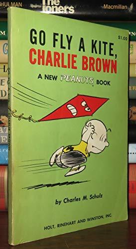 9780030299506: Go Fly a Kite, Charlie Brown: A New Peanuts Book