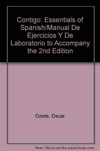 9780030299773: Contigo: Essentials of Spanish/Manual De Ejercicios Y De Laboratorio to Accompany the 2nd Edition