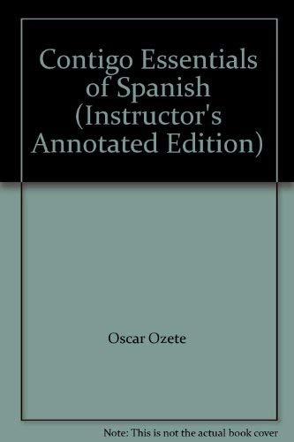 9780030299797: Contigo Essentials of Spanish (Instructor's Annotated Edition)