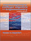 9780030299889: Contemporary College Algebra And Trigonometry