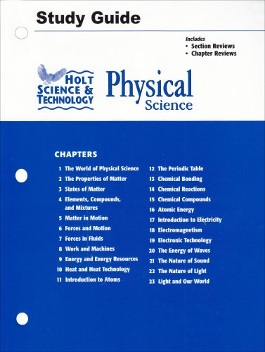 Holt Science and Technology: Physical Science Study: HOLT, RINEHART AND