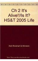 9780030301667: Ch 2 It's Alive!!/Is It? HS&T 2005 Life
