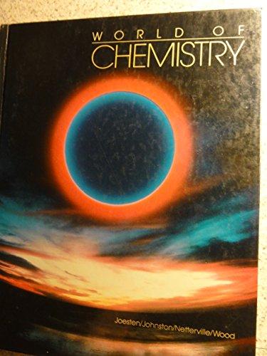 9780030301674: WORLD OF CHEMISTRY (Saunders Golden Sunburst Series)