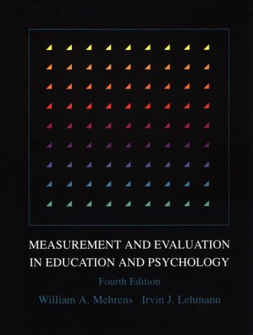 9780030304071: Measurement and Evaluation in Education and Psychology