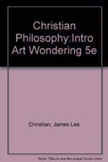 9780030304149: Christian Philosophy:Intro Art Wondering 5e