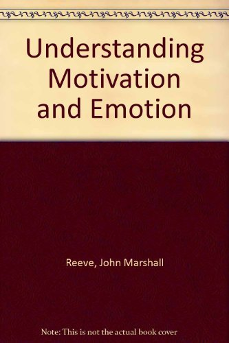 9780030305122: Understanding Motivation and Emotion