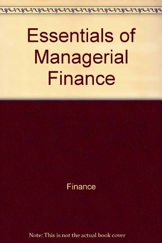 9780030307331: Essentials of managerial finance (The Dryden Press series in finance)