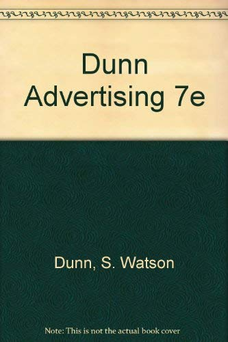 ADVERTISING: Its Role in Modern Marketing (0030307481) by S. Watson Dunn