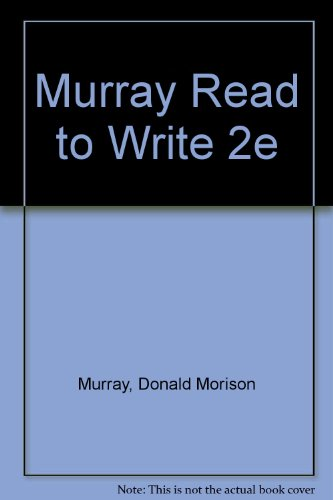 9780030307973: Murray Read to Write 2e