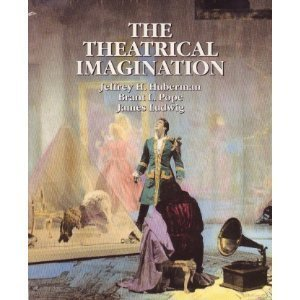 9780030308321: The Theatrical Imagination